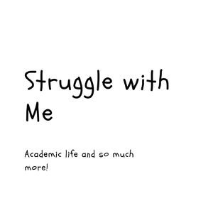 Struggle with me